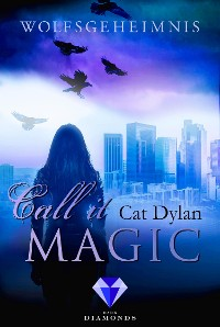 Cover Call it magic 3: Wolfsgeheimnis