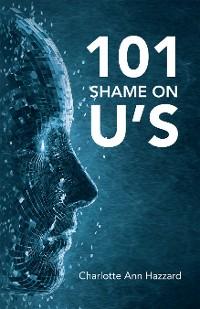 Cover 101 Shame on U's
