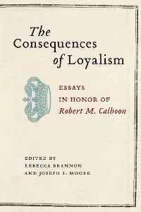 Cover The Consequences of Loyalism