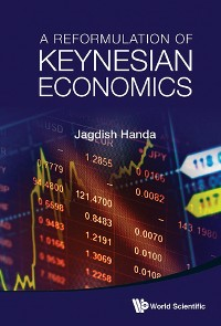 Cover A Reformulation of Keynesian Economics