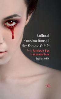 Cover Cultural Constructions of the Femme Fatale