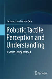 Cover Robotic Tactile Perception and Understanding