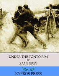 Cover Under the Tonto Rim