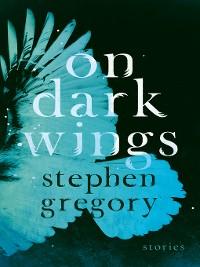 Cover On Dark Wings: Stories
