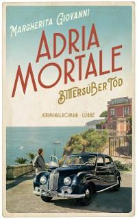 Cover Adria mortale - Bittersüßer Tod