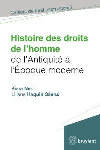 Cover Histoire des droits de l'homme de l'antiquité à l'époque moderne