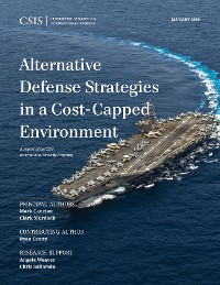 Cover Alternative Defense Strategies in a Cost-Capped Environment