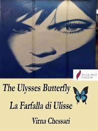 Cover The Ulysses Butterfly La Farfalla di Ulisse