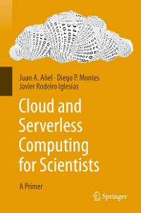 Cover Cloud and Serverless Computing for Scientists