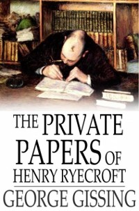 Cover Private Papers of Henry Ryecroft