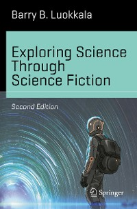 Cover Exploring Science Through Science Fiction