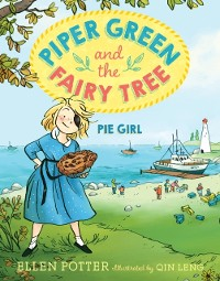 Cover Piper Green and the Fairy Tree: Pie Girl
