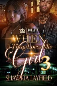 Cover When A Thug Loves His Girl 3