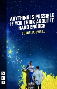 Cover Anything is Possible if You Think About It Hard Enough (NHB Modern Plays)