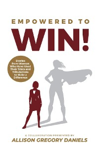 Cover Empowered to Win!