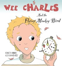 Cover Wee Charles and the Flying Monkey Bird