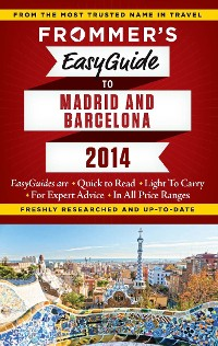 Cover Frommer's EasyGuide to Madrid and Barcelona 2014