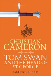 Cover Tom Swan and the Head of St George Part Five: Rhodes