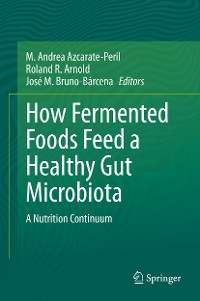 Cover How Fermented Foods Feed a Healthy Gut Microbiota