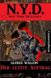 Cover N.Y.D. - Der letzte Auftrag (New York Detectives)