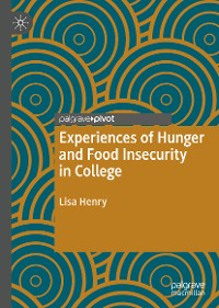 Cover Experiences of Hunger and Food Insecurity in College