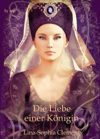 Cover Die Liebe einer Königin