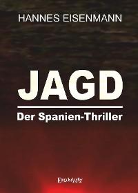 Cover JAGD - Der Spanien-Thriller