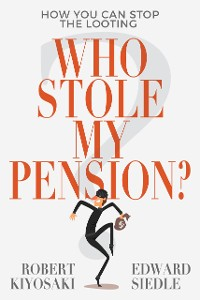 Cover Who Stole My Pension?