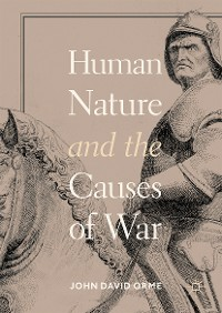 Cover Human Nature and the Causes of War