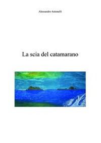 Cover La scia del catamarano