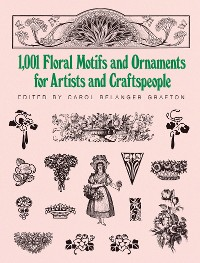 Cover 1001 Floral Motifs and Ornaments for Artists and Craftspeople