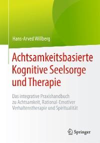 Cover Achtsamkeitsbasierte Kognitive Seelsorge und Therapie