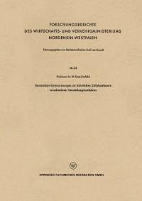 Cover Feinstruktur-Untersuchungen an kunstlichen Zellulosefasern verschiedener Herstellungsverfahren