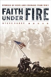 Cover Faith Under Fire