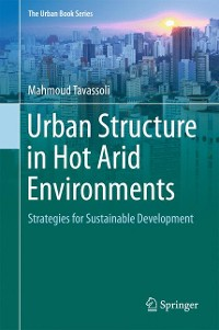 Cover Urban Structure in Hot Arid Environments