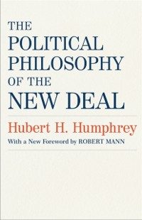 Cover Political Philosophy of the New Deal