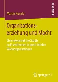 Cover Organisationserziehung und Macht