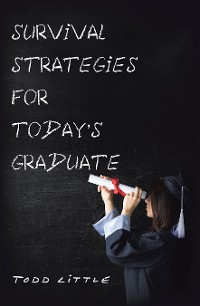 Cover Survival Strategies for Today'S Graduate