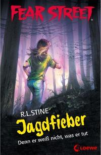 Cover Fear Street 52 - Jagdfieber