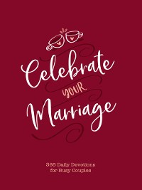 Cover Celebrate Your Marriage