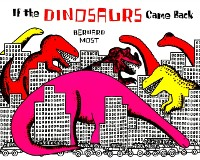 Cover If the Dinosaurs Came Back