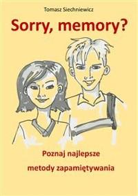 Cover Sorry, memory? Poznaj najlepsze metody zapamiętywania