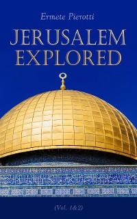 Cover Jerusalem Explored (Vol. 1&2)