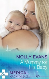 Cover Mummy For His Baby (Mills & Boon Medical)
