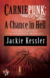 Cover Carniepunk: A Chance in Hell