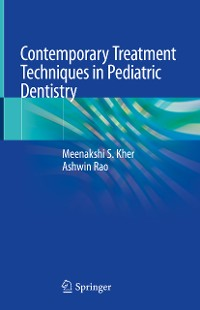Cover Contemporary Treatment Techniques in Pediatric Dentistry