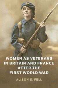Cover Women as Veterans in Britain and France after the First World War
