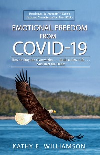 Cover Emotional Freedom From COVID-19