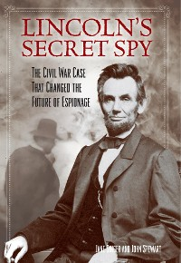 Cover Lincoln's Secret Spy