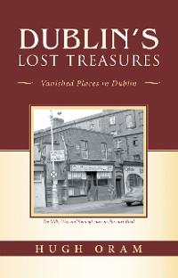 Cover Dublin's Lost Treasures